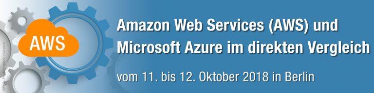 AWS und Azure im direkten Vergleich