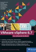 VMware vSphere 6.7: Das umfassende Handbuch